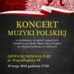 Koncert Muzyki Polskiej w Gryfickim Domu Kultury, maj 2018