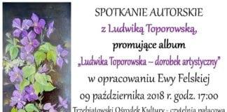 Trzebiatowski Ośrodek Kultury zaprasza na spotkanie autorskie z malarką Ludwiką Toporowską.
