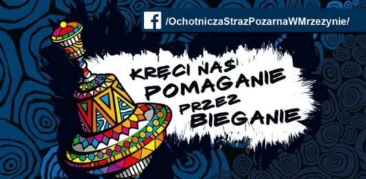 """Burmistrz Trzebiatowa oraz Strażacy z OSP Mrzeżyno zapraszają do wzięcia udziału w szóstej odsłonie """"wośpowego"""" biegu z Jackiem Kabatą"""