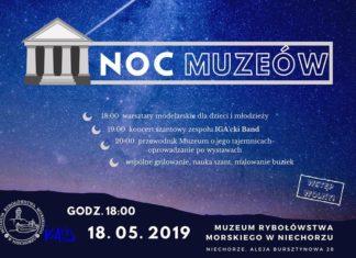 Noc Muzeów 2019 w Muzeum Rybołówstwa w Niechorzu.