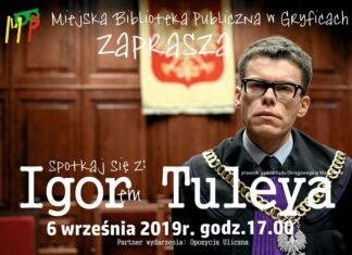 Miejska Biblioteka Publiczna w Gryficach zaprasza na spotkanie z sędzią Igorem Tuleyą.